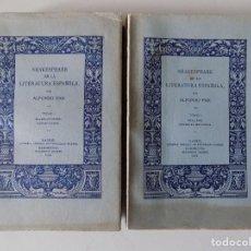 Libros antiguos: LIBRERIA GHOTICA. ALFONSO PAR. SHAKESPEARE EN LA LITERATURA ESPAÑOLA. 1935. 2 TOMOS. 1A EDICIÓN.. Lote 158722842