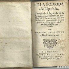 Libros antiguos: OLLA PODRIDA A LA ESPAÑOLA,POR MARCOS FERNANDEZ EN AMBERES POR FELIPE VAN EYCK EN 1655, 324 PÁGINAS. Lote 159934618