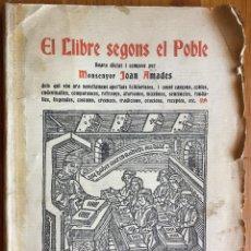 Libros antiguos: JOAN AMADES : EL LLIBRE SEGONS EL POBLE (LA NEOTIPIA, 1938) EN CATALÁN. Lote 160242222