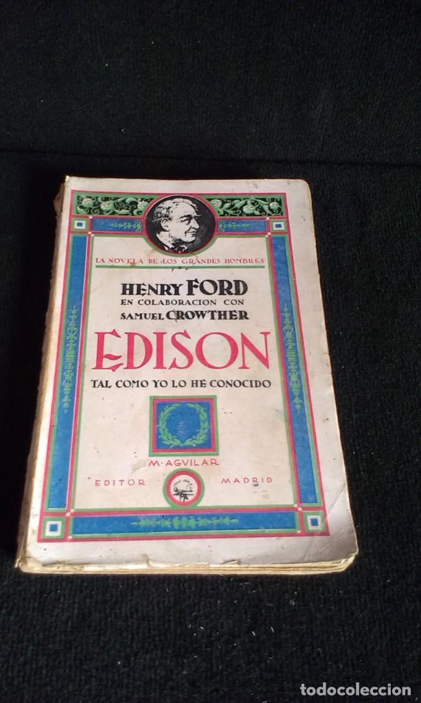 EDISON TAL COMO YO LO HE CONOCIDO - FORD, HENRY - AGUILAR 1930 - SELLO MILICIAS DE LA CULTURA (Libros antiguos (hasta 1936), raros y curiosos - Literatura - Ensayo)