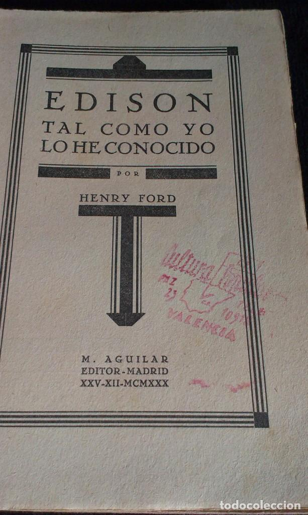 Libros antiguos: Edison tal como yo lo he conocido - Ford, Henry - AGUILAR 1930 - SELLO MILICIAS DE LA CULTURA - Foto 2 - 160613030
