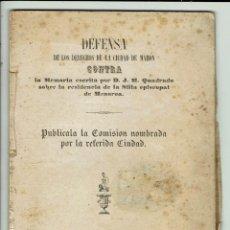 Libros antiguos: DEFENSA DE LOS DERECHOS DE LA CIUDAD DE MAHÓN CONTRA LA MEMORIA DE JOSÉ Mª QUADRADO.1852(MENORCA1.3). Lote 161359954