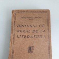 Livros antigos: HISTORIA GENERAL DE LA LITERATURA - JOSÉ ROGERIO SÁNCHEZ - EDITORIAL HERNANDO - 1933. Lote 161407466
