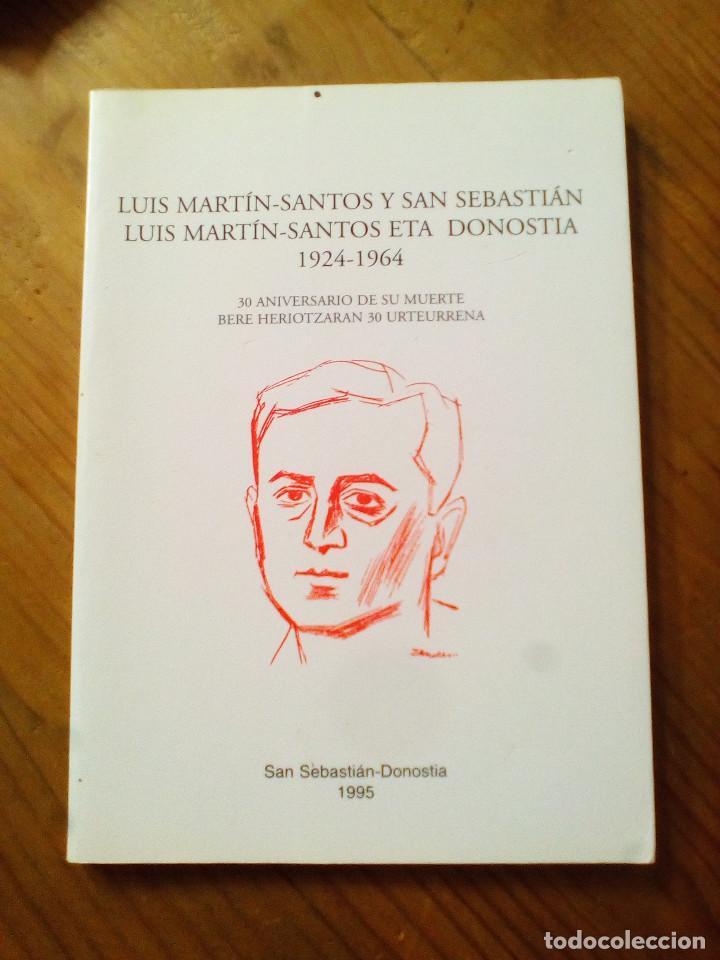 LUIS MARTÍN-SANTOS Y SAN SEBASTIÁN LUIS MARTÍN-SANTOS ETA DONOSTIAA (Libros antiguos (hasta 1936), raros y curiosos - Literatura - Ensayo)