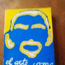 Libros antiguos: EL ARTE COMO COMUNICACIÓN. CONVERSACIONES CON ARTISTAS MONTAÑESES. LUIS ALBERTO SALCINES.. Lote 163728238