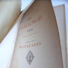 Libros antiguos: LOS CATALÁUNICHS - MOSSÉN ANTONI TAULET - INTONSO. Lote 163780726