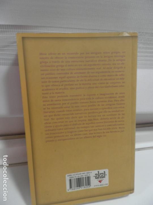 Libros antiguos: MUSA CELESTE I , JESUS TABOADA 2006 - AKAL LITERATURAS.NARRATIVA ANTIGUOS MITOS GRIEGOS . - Foto 2 - 165415474