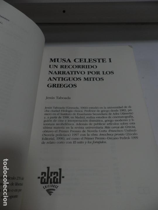Libros antiguos: MUSA CELESTE I , JESUS TABOADA 2006 - AKAL LITERATURAS.NARRATIVA ANTIGUOS MITOS GRIEGOS . - Foto 6 - 165415474