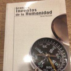 Libros antiguos: LOS GRANDES INVENTOS DE LA HUMANIDAD GERALD MESSADIÉ. Lote 165436930