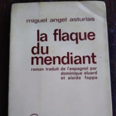 Libros antiguos: PREMIO NOBEL MIGUEL ANGEL ASTURIAS, LIBRO FIRMADO Y DEDICADO. Lote 166825638