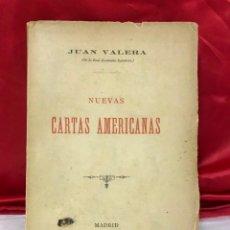 Libros antiguos: NUEVAS CARTAS AMERICANAS JUAN VALERA 1890 1ª EDICIÓN - INTONSO, ENCUADERNACION ORIGINAL. Lote 168631024