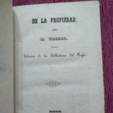 Libros antiguos: 1848. DE LA PROPIEDAD. M. THIERS. RARO.. Lote 168645132