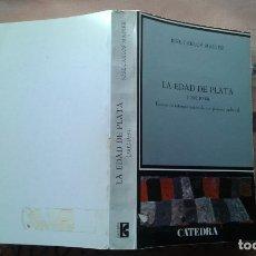 Libri antichi: LA EDAD DE PLATA. JOSE CARLOS MAINER. Lote 203992116