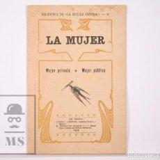 Libros antiguos: ANTIGUO LIBRITO LA MUJER. MUJER PRIVADA / MUJER PÚBLICA. BIBLIOTECA DE LA HUELGA GENERAL Nº 16, 1904. Lote 169305312
