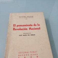 Libros antiguos: OLIVEIRA SALAZAR. PENSAMIENTO DE LA REVOLUCIÓN NACIONAL. 1938. PRÓLOGO DE JOSÉ MARÍA GIL ROBLES. Lote 169602140