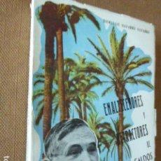 Libros antiguos: ENALTECEDORES Y DETRACTORES DE PEREZ GALDOS. DOMINGO NAVARRO NAVARRO. DEDICATORIA AUTOGRAFA DEL . Lote 170205160
