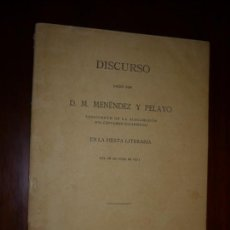 Libros antiguos: DISCURSO EN LA FIESTA LITERARIA DEL 26 DE JUNIO DE M.MENENDEZ Y PELAYO 1911 MADRID . Lote 170229224