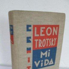 Libros antiguos: LEON TROTSKY. MI VIDA. ENSAYO AUTOBIOGRAFICO. EDITORIAL CENIT. 1930. VER FOTOGRAFIAS ADJUNTAS. Lote 171220323