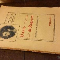 Libros antiguos: 1921 - RODRIGO SORIANO - DARÍO DE REGOYOS (DISCORDIA DE UNA REBELDÍA) - 1ª ED.. Lote 172031264
