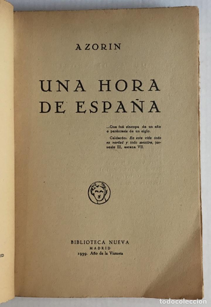 Libros antiguos: UNA HORA DE ESPAÑA. (ENTRE 1560 Y 1590). - AZORÍN. [José Martínez Ruiz]. - Madrid, 1939. - Foto 2 - 172083027