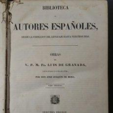 Libros antiguos: BIBLIOTECA DE AUTORES ESPAÑOLES III 1852 OBRAS DE FRAY LUIS DE GRANADA. Lote 172469692