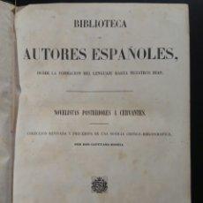 Libros antiguos: NOVELISTAS POSTERIORES A CERVANTES 1851 BIBLIOTECA AUTORES ESPAÑOLES. Lote 172612655