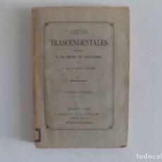 Libros antiguos: LIBRERIA GHOTICA. JOSE DE CASTRO. CARTAS TRASCENDENTALES ESCRITAS A UN AMIGO DE CONFIANZA.1871. Lote 172899499