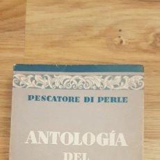Libros antiguos: ANTOLOGÍA DEL DISPARATE. PESCATORE DI PERLE. ED GUSTAVO GILI 1934. Lote 173517798