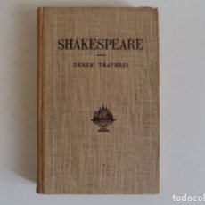 Libros antiguos: LIBRERIA GHOTICA. DEREK TRAVERSI. SHAKESPEARE. 1951. EDITORIAL LABOR.. Lote 173609373