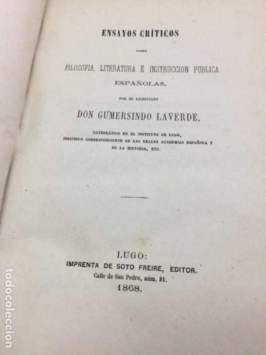 ENSAYOS CRÍTICOS SOBRE FILOSOFÍA INSTRUCCIÓN PÚBLICA ESPAÑOLA LAVERDE,GUMERSINDO LUGO SOTO FREIRE 18 (Libros antiguos (hasta 1936), raros y curiosos - Literatura - Ensayo)