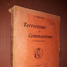 Libros antiguos: TERRORISME ET COMMUNISME TROTSKY LÉON PUBLICADO POR BIBLIOTHÈQUE COMMUNISTE (1920) RARO. Lote 175348603