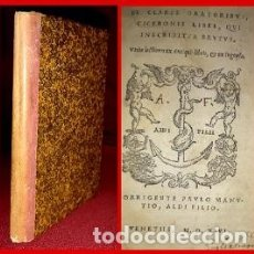 Libros antiguos: LIBRO 1546 POST INCUNABLE. CICERON. NO CATALOGADO (LEER). Lote 175356708