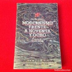Libros antiguos: MODERNISMO FRENTE A NOVENTA Y OCHO, DE G. DÍAZ PLAJA, ESPASA CALPE 1979, 372 PAGINAS, EN RUSTICA.. Lote 175856420
