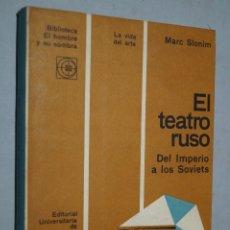 Libros antiguos: EL TEATRO RUSO. DEL IMPERIO A LOS SOVIETS. MARC SLONIM. Lote 176075388