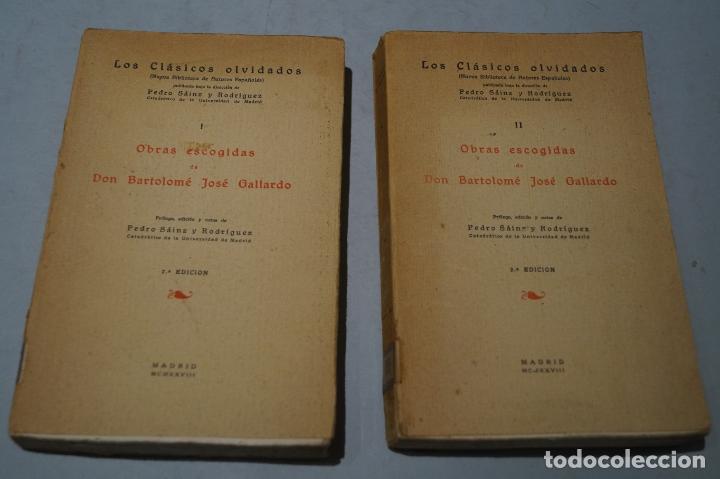 OBRAS ESCOGIDAS DE DON BARTOLOME JOSÉ GALLARDO (LOS CLASICOS OLVIDADOS). 1928 (Libros antiguos (hasta 1936), raros y curiosos - Literatura - Ensayo)