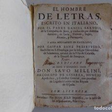 Libros antiguos: LIBRERIA GHOTICA. DANIEL BARTOLI. EL HOMBRE DE LETRAS. JUAN SOLIS 1744. PERGAMINO.. Lote 176518067