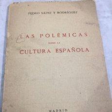Livres anciens: LAS POLEMICAS SOBRE LA CULTURA ESPAÑOLA PEDRO SAINZ RODRIGUEZ 1919. Lote 176622555