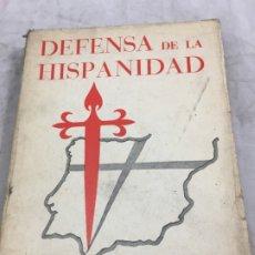 Libros antiguos: RAMIRO DE MAEZTU. DEFENSA DE LA HISPANIDAD VALLADOLID 1938. Lote 177009327