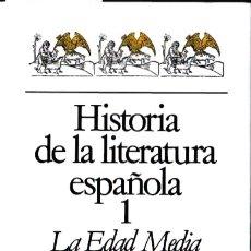 Libros antiguos: HISTORIA DE LA LITERATURA ESPAÑOLA 1 . LA EDAD MEDIA / A. D. DEYERMOND. Lote 177095062