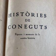 Libros antiguos: HISTÒRIES DE CONEGUTS. Lote 177177500