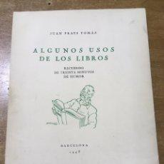 Libros antiguos: ALGUNOS USOS DE LOS LIBROS - JUAN PRATS TOMÁS - PAPEL DE HILO ILUSTRADO POR CASTANYS. Lote 177497650
