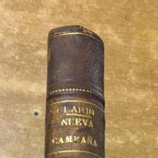 Libros antiguos: LEOPOLDO ALAS CLARIN - NUEVA CAMPAÑA - (1885-1886) - FERNANDO FE - 1887 - PRIMERA EDICIÓN. Lote 178042179