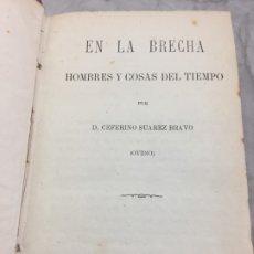 Libros antiguos: CEFERINO SUÁREZ BRAVO: EL LA BRECHA ROBESPIERRE CRONICA DRAMATICA DEL TERROR. MADRID, 1878. . Lote 178817263