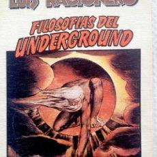 Libros antiguos: RACIONERO, LUIS. FILOSOFÍAS DEL UNDERDROUND. BARCELONA, ANAGRAMA, 1980. SEGUNDA EDICIÓN. . Lote 179023720