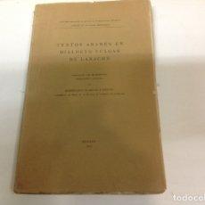 Libros antiguos: TEXTOS ARABES EN DIALECTO VULGAR DE LARACHE. Lote 195331537