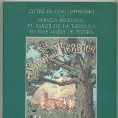 Libros antiguos: RAQUEL GUTIÉRREZ SEBASTIÁN: ENTRE EL COSTUMBRISMO Y LA NOVELA REGIONAL: EL SABOR DE LA TIERRUCA. Lote 180155490