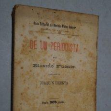 Livres anciens: DE UN PERIODISTA. RICARDO FUENTE. 1897. Lote 180388008