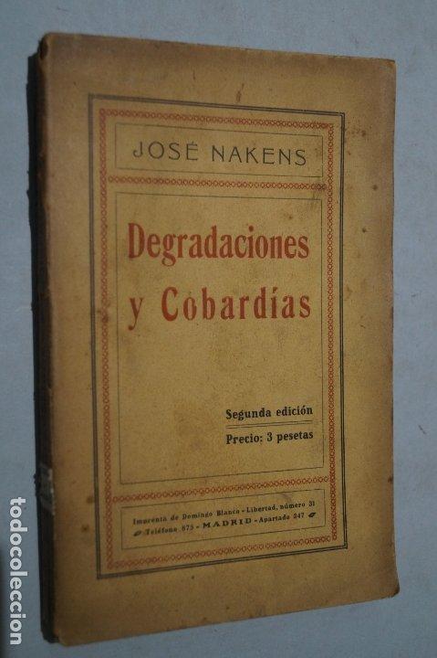 DEGRADACIONES Y COBARDIAS. JOSÉ NAKENS. (Libros antiguos (hasta 1936), raros y curiosos - Literatura - Ensayo)