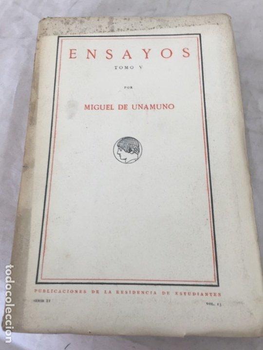 MIGUEL DE UNAMUNO ENSAYOS TOMO V RESIDENCIA DE ESTUDIANTES BUEN ESTADO 1ª EDICIÓN 1917 (Libros antiguos (hasta 1936), raros y curiosos - Literatura - Ensayo)