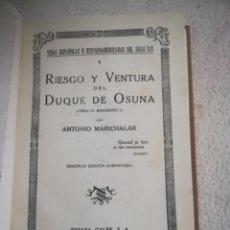 Libros antiguos: RIESGO Y VENTURA DEL DUQUE DE OSUNA. ANTONIO MARICHALAR. 2º EDICION. ESPASA-CALPE. 1933. VER. Lote 215290591